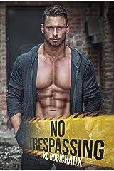 No Trespassing Kindle Edition