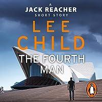 The Fourth Man: A Jack Reacher Short Story