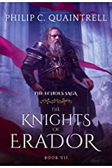 The Knights of Erador (The Echoes Saga: Book 7) Kindle Edition