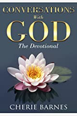 Conversations with God: The Devotional Kindle Edition