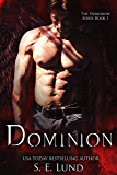 Dominion (The Dominion Series Book 1)