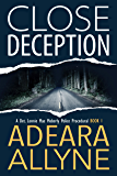 Close Deception: A Police Procedural Novella (The Det. Lonnie Mae Moberly Mysteries Book 1)