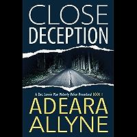 Close Deception: A Police Procedural Novella (The Det. Lonnie Mae Moberly Mysteries Book 1)