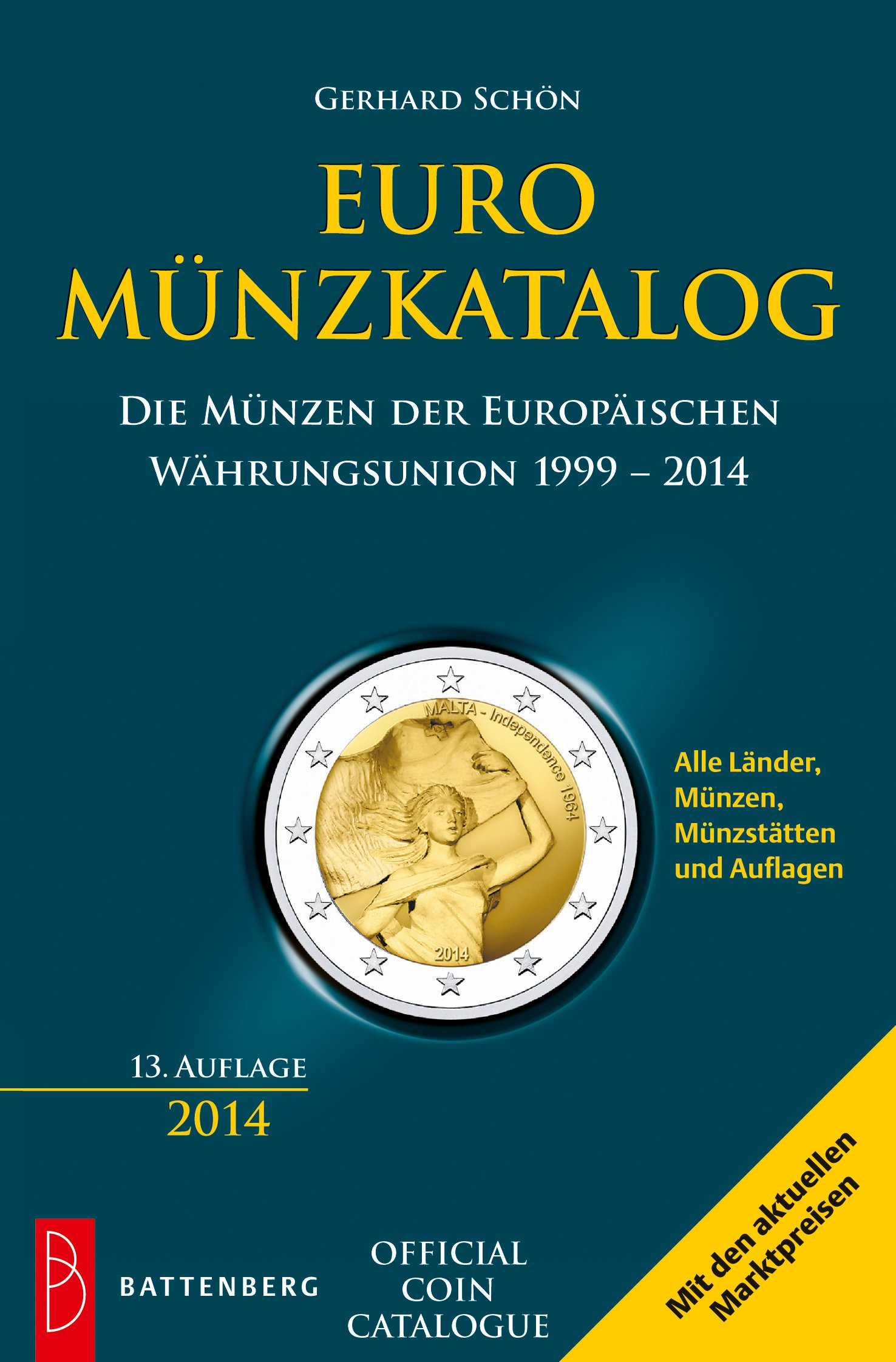 Euro-Münzkatalog: Die Münzen der Europäischen Währungsunion 1999 - 2014