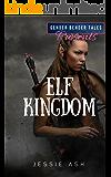 Gender Bender Tales Presents Elf Kingdom