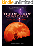 The Order of Guardians: L'Ombra del Male