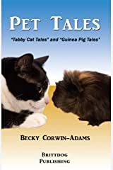 Pet Tales: Tabby Cat Tales and Guinea Pig Tales Kindle Edition
