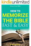 Know your Bible: How to Memorize the Bible Fast and Easy