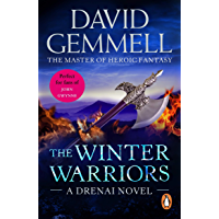 The Winter Warriors: A stunning all-action adventure from the master of heroic fantasy that will have you gripped…