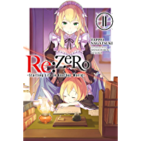Re:ZERO -Starting Life in Another World-, Vol. 11 (light novel) (English Edition)