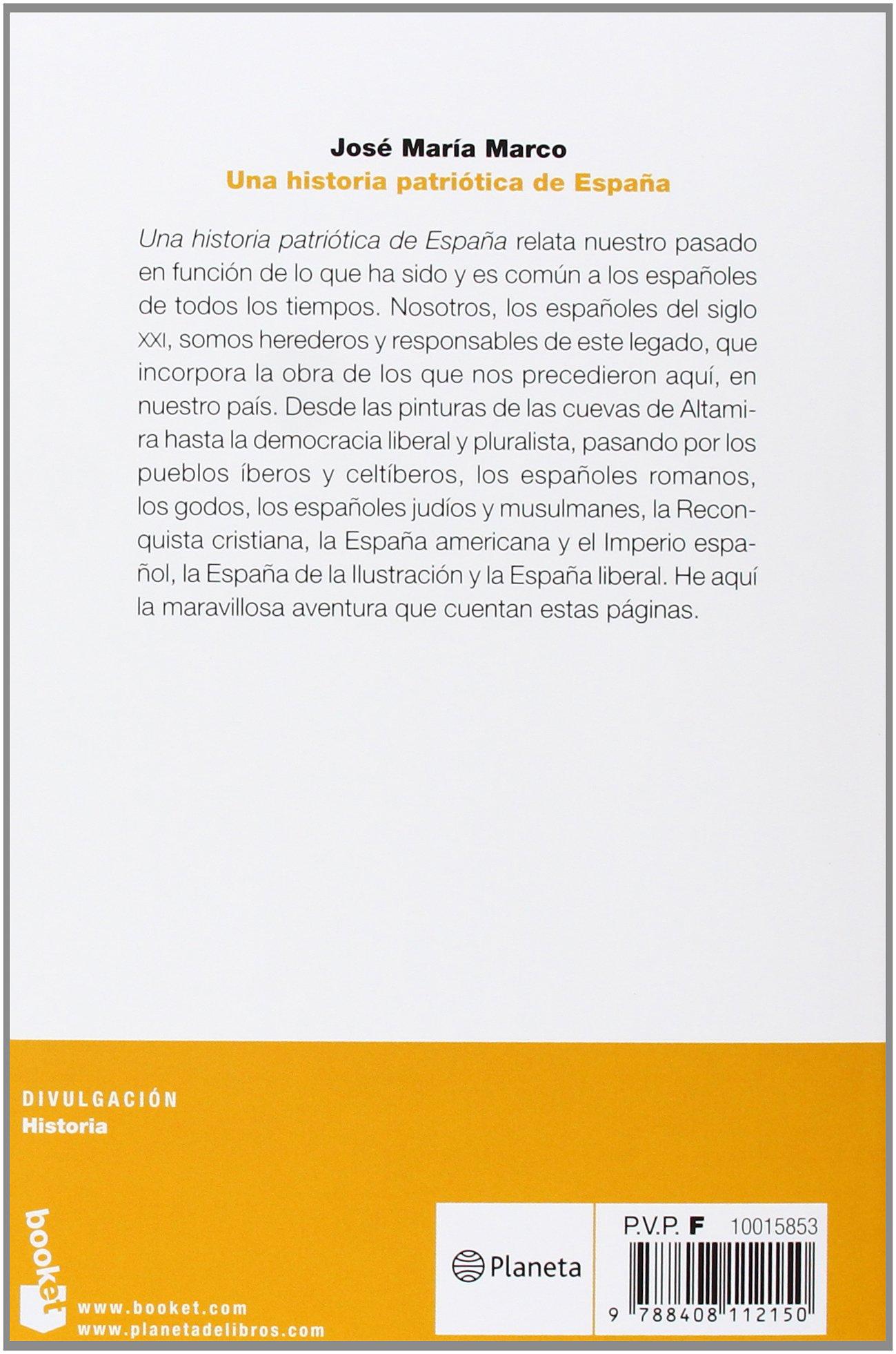 Una historia patriótica de España (Divulgación): Amazon.es: Marco, José María: Libros