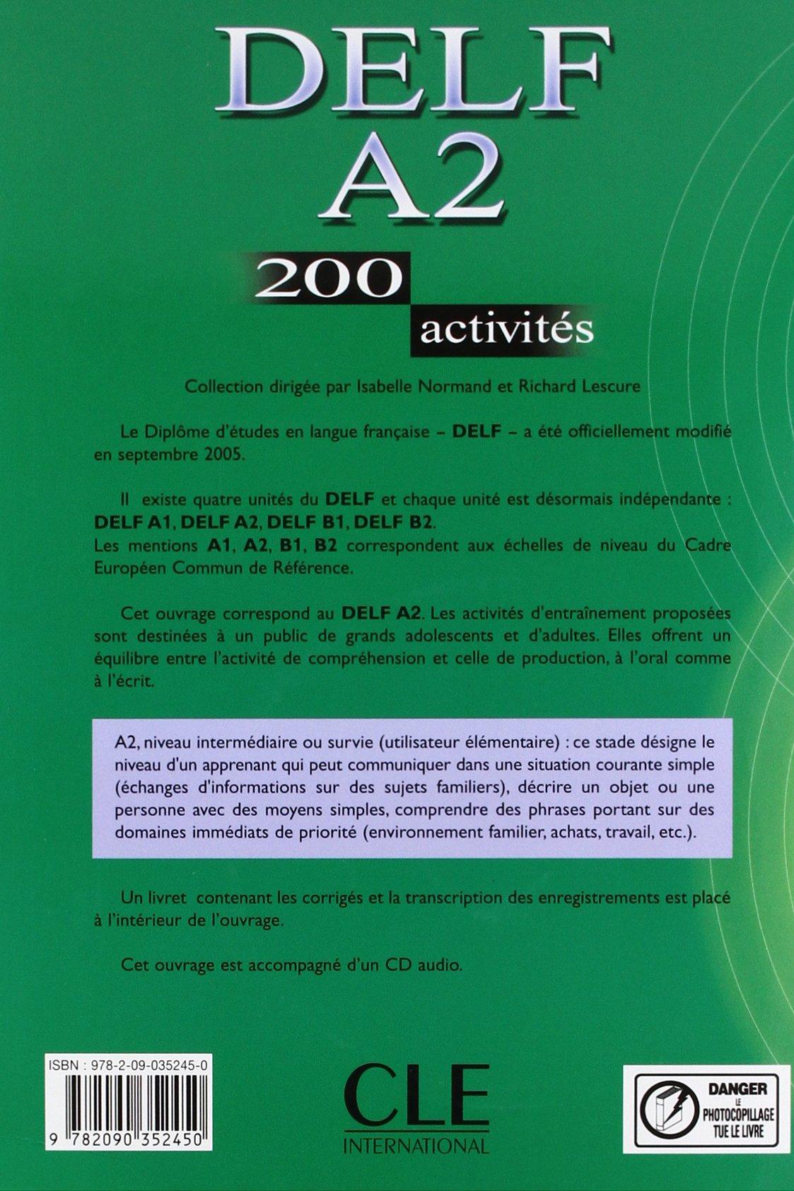 Delf. A2. 200 activités. Per le Scuole superiori. Con CD Audio Le nouvel entraînez-vous: Amazon.es: Richard Lescure, Emmanuelle Gadet, Pauline Vey: Libros ...
