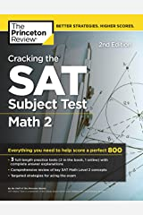 Cracking the SAT Subject Test in Math 2, 2nd Edition: Everything You Need to Help Score a Perfect 800 (College Test Preparation) Kindle Edition