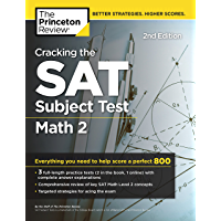 Cracking the SAT Subject Test in Math 2, 2nd Edition: Everything You Need to Help Score a Perfect 800 (College Test Preparation) (English Edition)