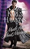 Much Ado About Marriage (The MacLean Curse Book 6)