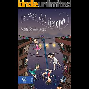La voz del tiempo (Spanish Edition)
