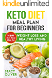 Keto Diet Meal Plan For Beginners: 14-Day Diet Meal Plan for Weight Loss And Healthy Living. . (English Edition)