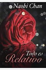 Todo es relativo Parte 2 (Spanish Edition) Kindle Edition
