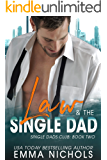Law & The Single Dad (Single Dad Club Book 2)
