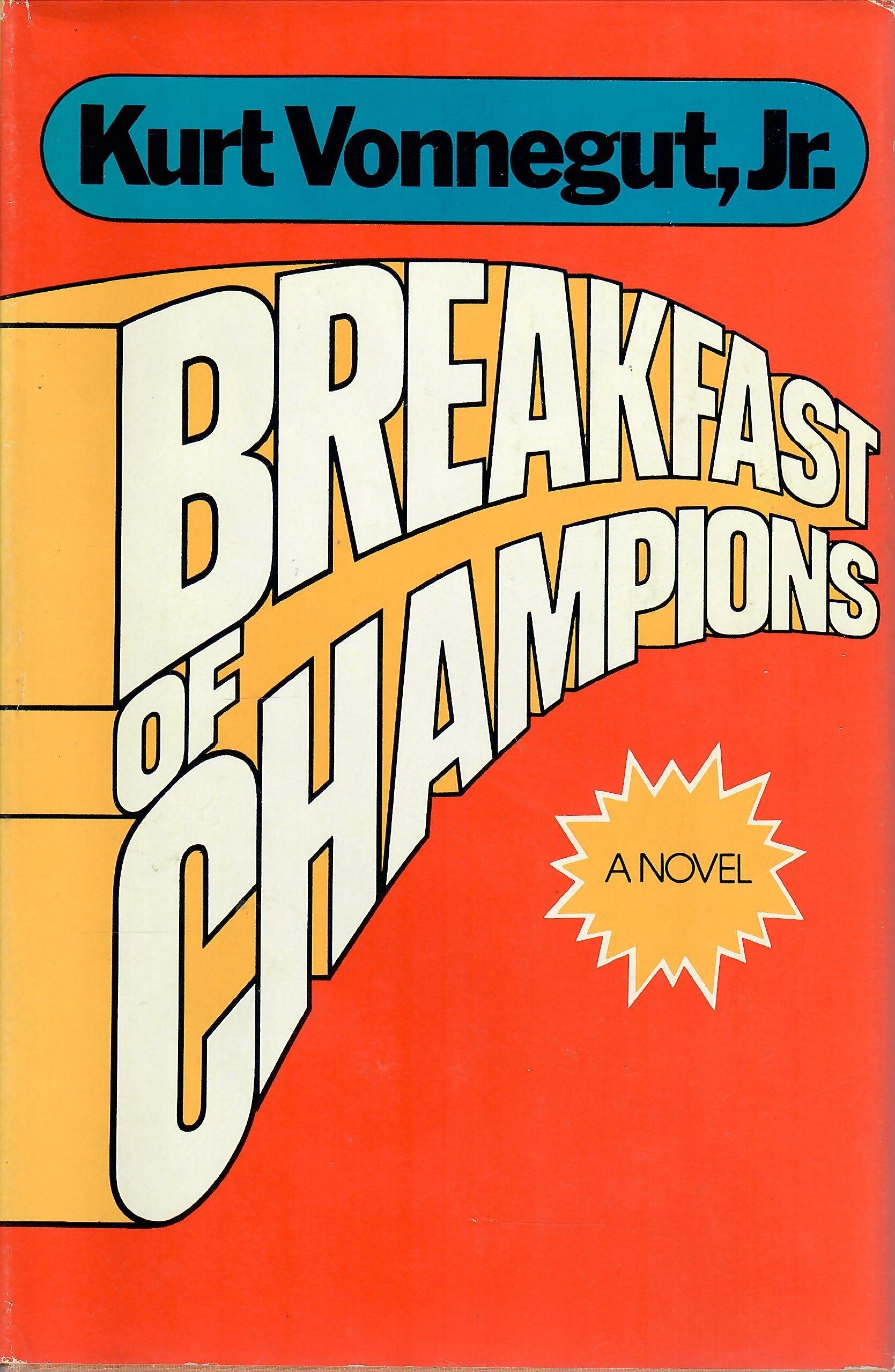Breakfast of Champions Or Goodbye Blue Monday 1st Edition, Vonnegut, Kurt