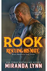Rook: Rescuing his Mate (Black Mountain Pack Book 2) Kindle Edition