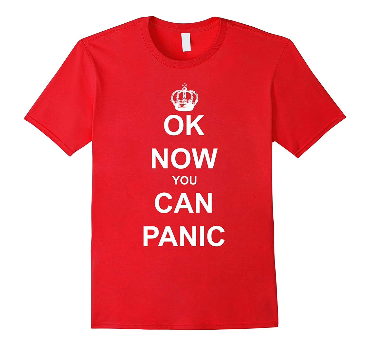Brexit Keep Calm Parody Shirt OK Now You Can Panic-BN