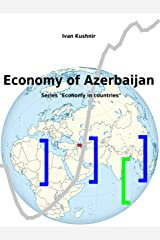 Economy of Azerbaijan Kindle Edition