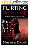 Flirting With Time: A Charlie McClung Mystery (The Charlie McClung Mysteries Book 5)