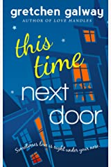 This Time Next Door (Oakland Hills Book 2) Kindle Edition