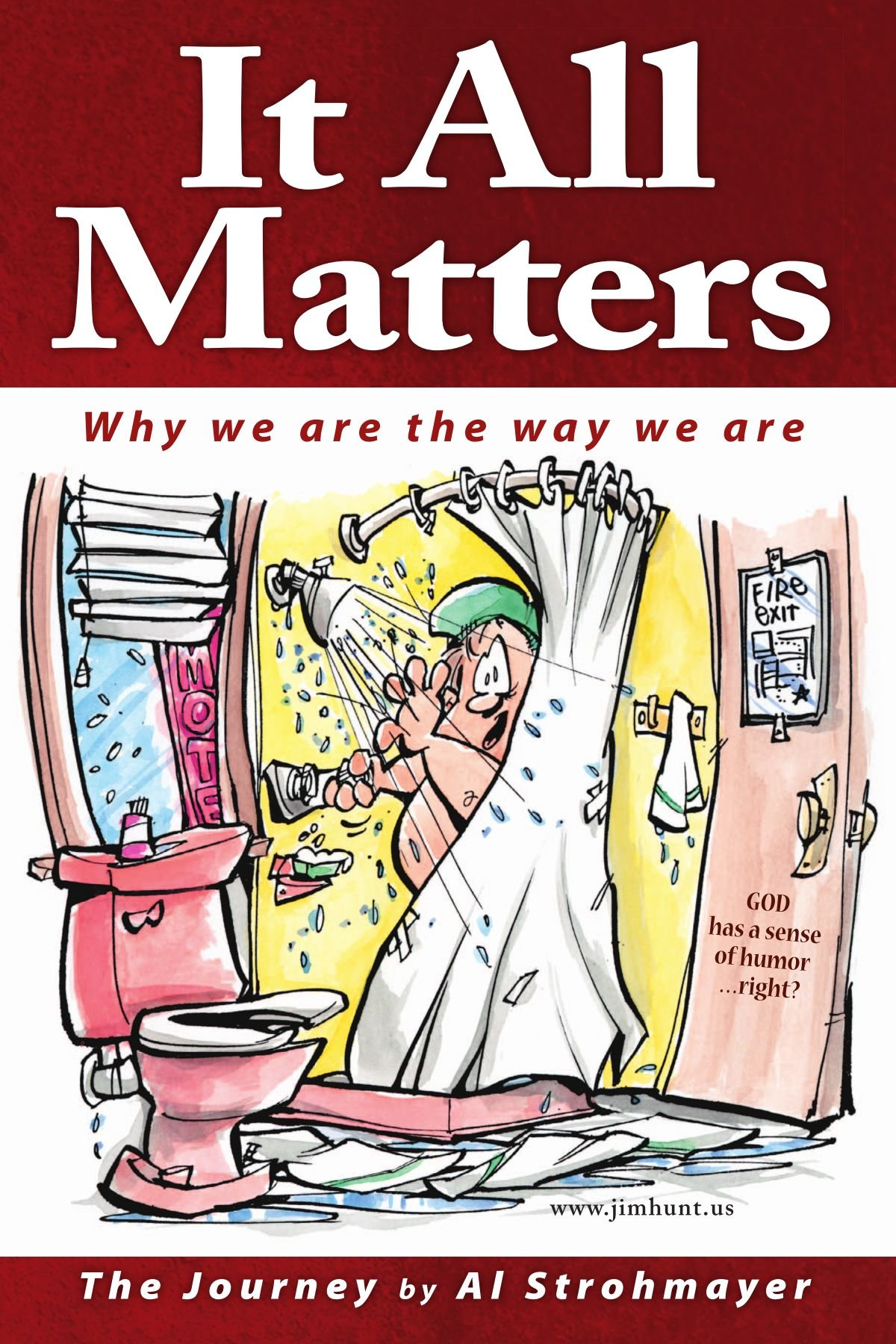It All Matters: Why We Are The Way We Are