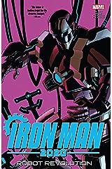 Iron Man 2020: Robot Revolution (Iron Man 2020 (2020)) Kindle Edition
