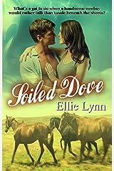 Soiled Dove (Calico Brides Book 3) Kindle Edition