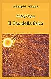 Il Tao della fisica (Gli Adelphi)