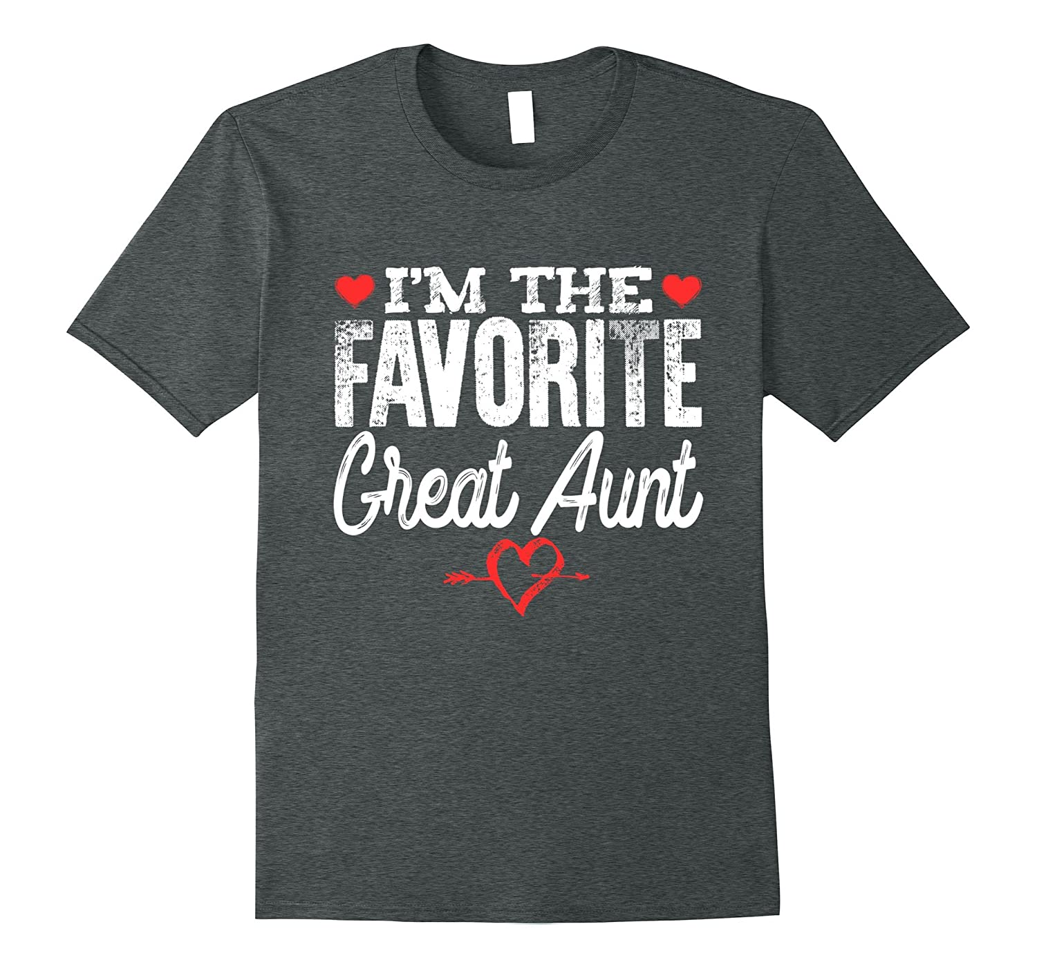I'm The Favorite Great Aunt T-Shirt-BN