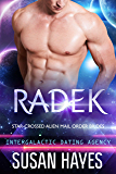 Radek: Star-Crossed Alien Mail Order Brides (Intergalactic Dating Agency)