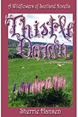 Thistle Down: A Wildflowers of Scotland Novella (Volume 1) Paperback
