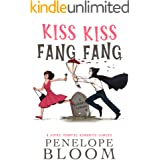 Kiss Kiss Fang Fang: A Sucky Vampire Romantic Comedy