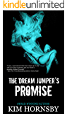 The Dream Jumper's Promise: Mystery/Thriller (Dream Jumper Series Book 1)