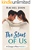 The Start of Us (A Change in Plans Book 1)