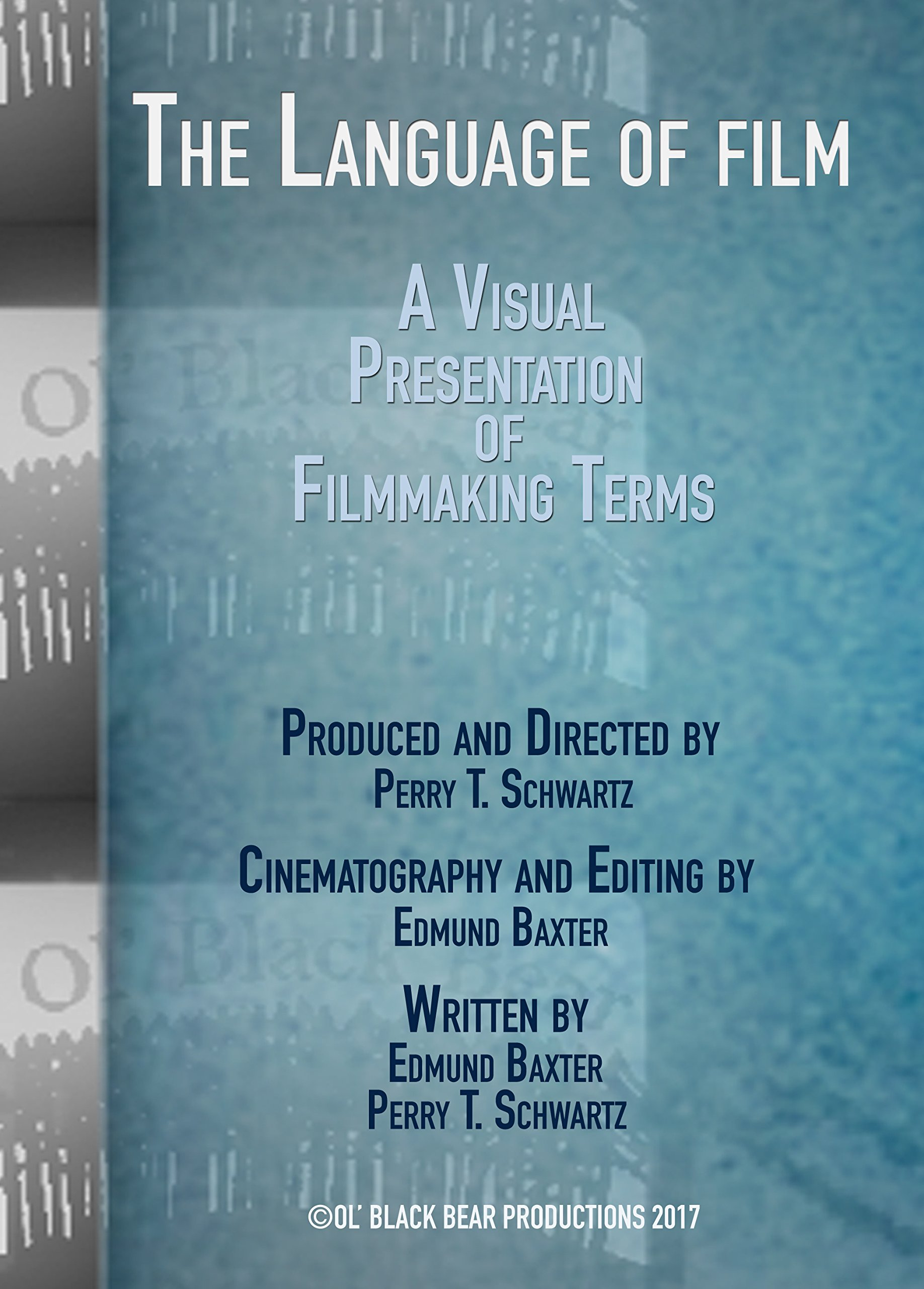 The Language of Film--A Visual Presentation of Filmmaking Terms