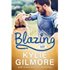 Blazing: A Workplace Romantic Comedy (Unleashed Romance, Book 5)
