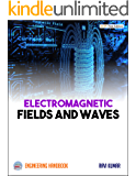 Electromagnetic Fields and Waves: Engineering Handbook