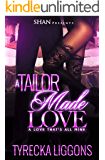 A Tailor Made Love: A Love That's All Mine