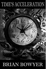 TIME'S ACCELERATION Kindle Edition