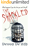 The Shackled