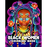 Black Women Coloring Book: Adults Coloring Book With Gorgeous Black Women In Beautiful Hairstyles And Outfits