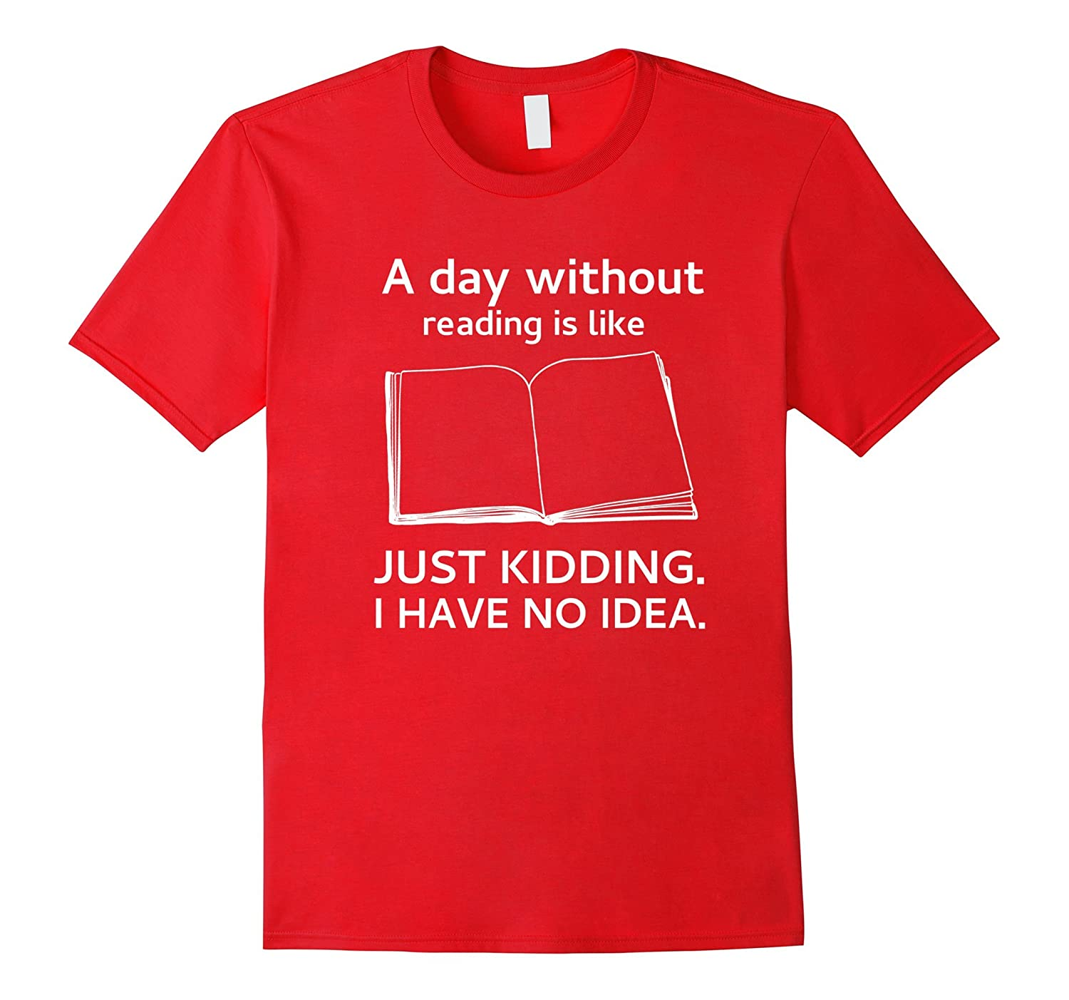 A day without reading is like funny bookworm T-shirt-CD