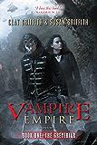 The Greyfriar (Vampire Empire Book 1)
