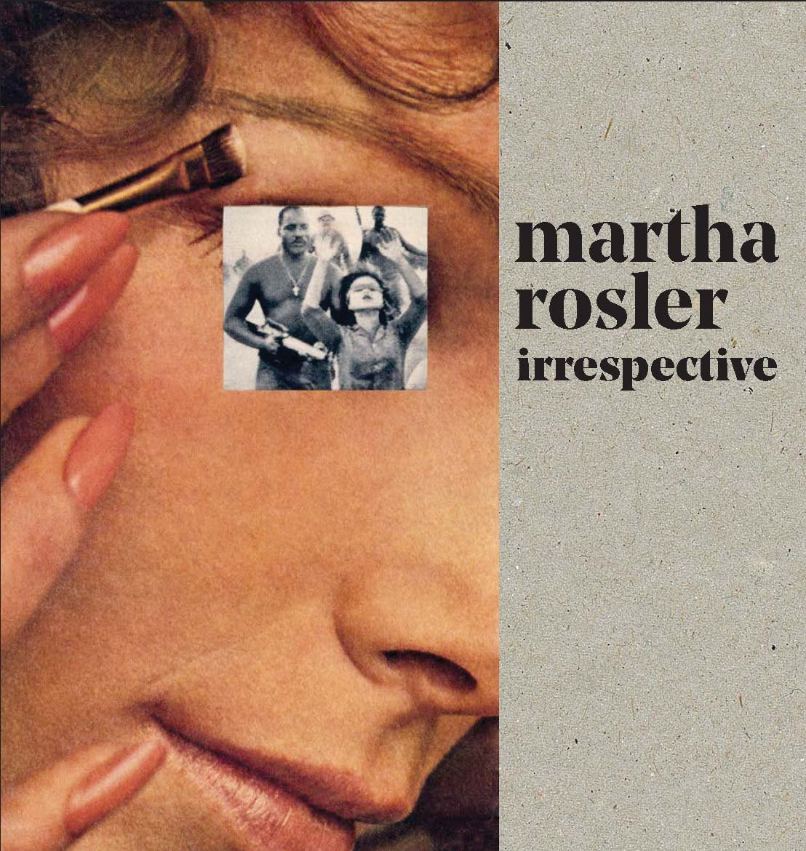 Download Martha Rosler: Irrespective pdf