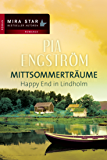 Happy End in Lindholm: Mittsommerträume